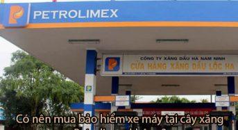 Hướng dẫn cách mua bảo hiểm xe máy ở cây xăng Petrolimex