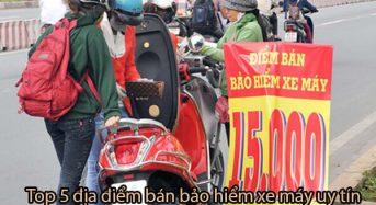 Top 6 địa điểm bán bảo hiểm xe máy uy tín Hà nội