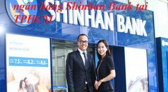 Các Chi nhánh, số điện thoại ngân hàng Shinhan Bank tại TPHCM