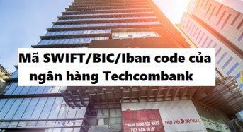 Mã SWIFT/BIC/Iban code của ngân hàng Techcombank