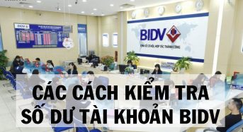 5 Cách kiểm tra xem số dư tài khoản ngân hàng BIDV
