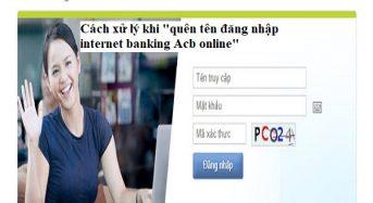 Quên tên đăng nhập internet banking Acb online và cách xử lý