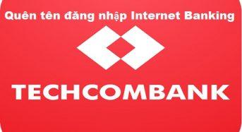 """Cách xử lý khi """"quên tên đăng nhập internet banking Techcombank"""""""