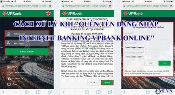 """Cách xử lý khi """"quên tên đăng nhập internet banking VPbank online"""""""