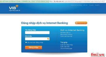 """Cách xử lý khi """"quên tên đăng nhập internet banking VIB"""""""