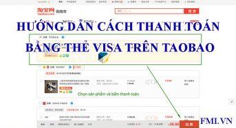 Hướng dẫn cách thanh toán bằng thẻ Visa trên Taobao 2021