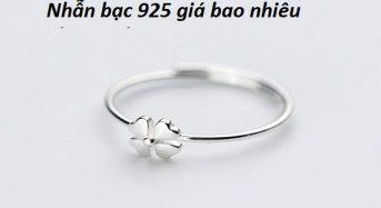 Nhẫn bạc 925 giá bao nhiêu tiền 1 chỉ ?