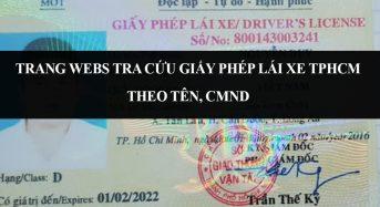 Trang Webs tra cứu giấy phép lái xe Tphcm 2020 theo tên, CMND