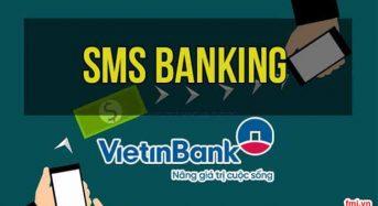 Cách hủy SMS Banking ngân hàng Vietinbank, hủy thông báo tin nhắn số dư